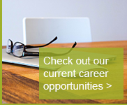 check out our current career opportunities